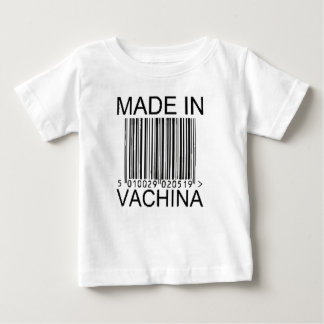 made in vachina baby T-Shirt