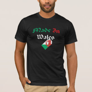 Made In Wales T-Shirt