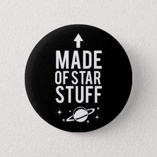 Made of Star Stuff 2 Inch Round Button