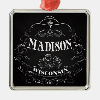 Madison, Wisconsin - Mad City Metal Ornament