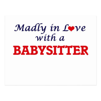 Madly in love with a Babysitter Postcard
