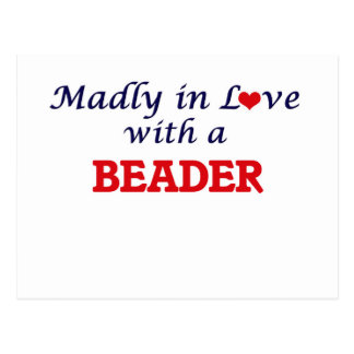 Madly in love with a Beader Postcard