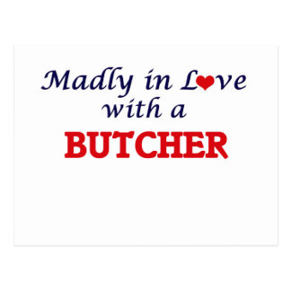 Madly in love with a Butcher Postcard