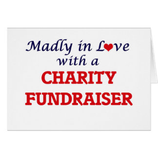 Madly in love with a Charity Fundraiser Card