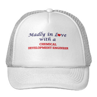 Madly in love with a Chemical Development Engineer Trucker Hat