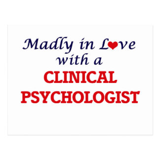 Madly in love with a Clinical Psychologist Postcard