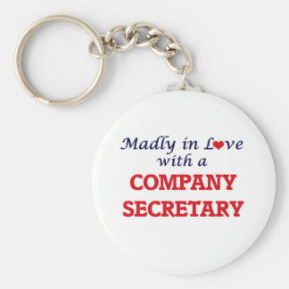 Madly in love with a Company Secretary Basic Round Button Keychain