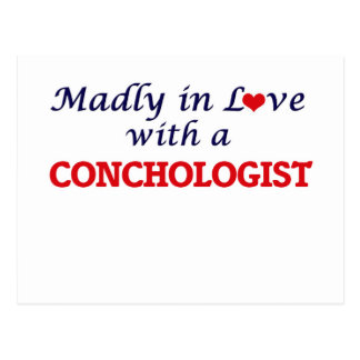 Madly in love with a Conchologist Postcard