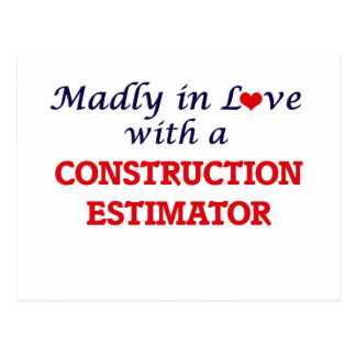 Madly in love with a Construction Estimator Postcard