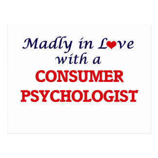 Madly in love with a Consumer Psychologist Postcard