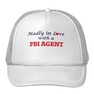 Madly in love with a Fbi Agent Trucker Hat