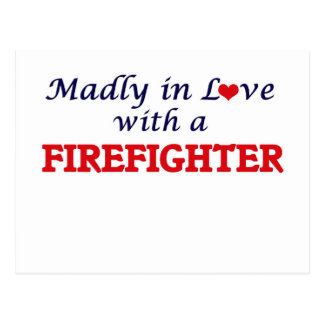 Madly in love with a Firefighter Postcard