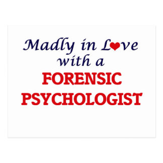 Madly in love with a Forensic Psychologist Postcard