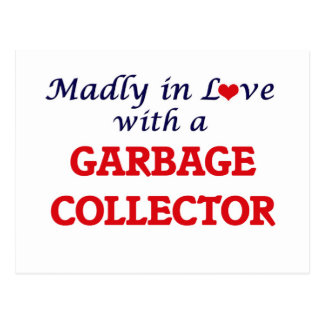 Madly in love with a Garbage Collector Postcard