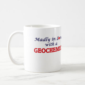 Madly in love with a Geochemist Coffee Mug
