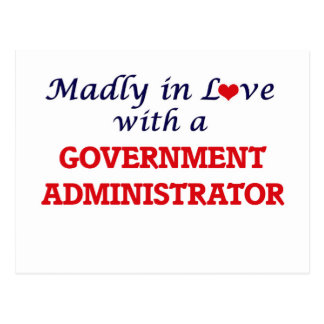 Madly in love with a Government Administrator Postcard