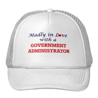 Madly in love with a Government Administrator Trucker Hat