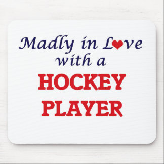 Madly in love with a Hockey Player Mouse Pad
