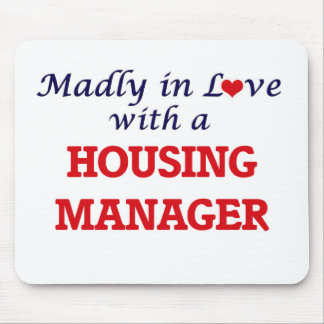 Madly in love with a Housing Manager Mouse Pad