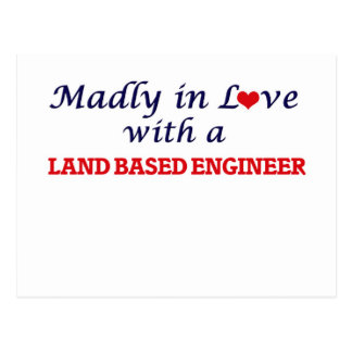 Madly in love with a Land Based Engineer Postcard