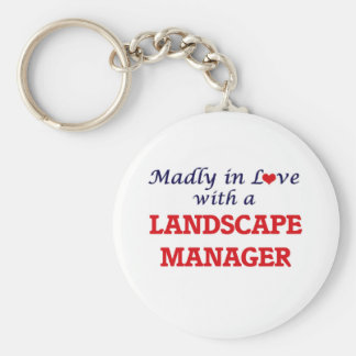 Madly in love with a Landscape Manager Basic Round Button Keychain