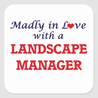 Madly in love with a Landscape Manager Square Sticker