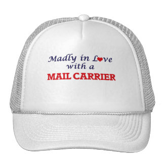 Madly in love with a Mail Carrier Trucker Hat