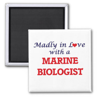 Madly in love with a Marine Biologist Square Magnet