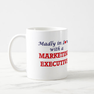 Madly in love with a Marketing Executive Coffee Mug