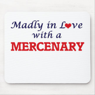 Madly in love with a Mercenary Mouse Pad