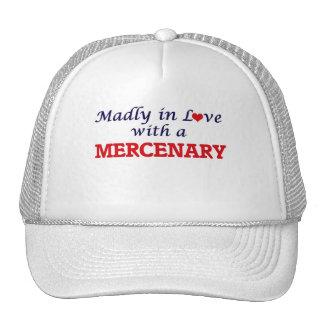 Madly in love with a Mercenary Trucker Hat