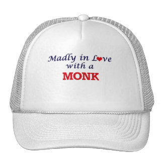 Madly in love with a Monk Trucker Hat
