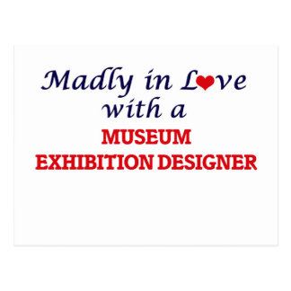 Madly in love with a Museum Exhibition Designer Postcard