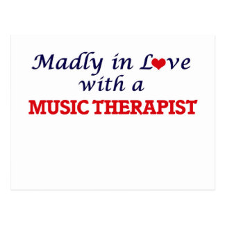 Madly in love with a Music Therapist Postcard