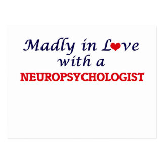 Madly in love with a Neuropsychologist Postcard