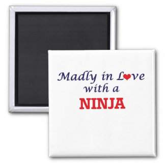 Madly in love with a Ninja Square Magnet