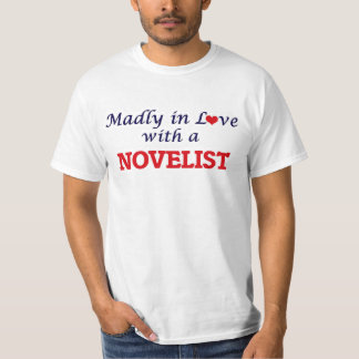 Madly in love with a Novelist T-Shirt