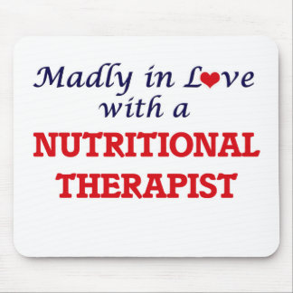 Madly in love with a Nutritional Therapist Mouse Pad