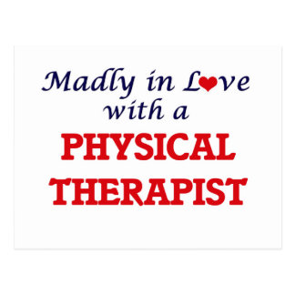 Madly in love with a Physical Therapist Postcard
