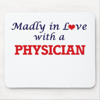 Madly in love with a Physician Mouse Pad