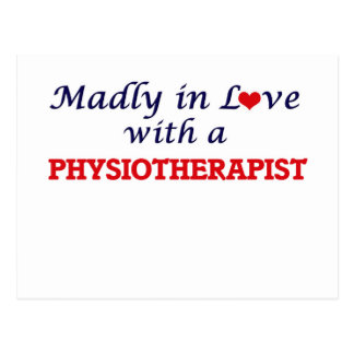 Madly in love with a Physiotherapist Postcard