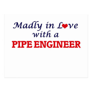 Madly in love with a Pipe Engineer Postcard