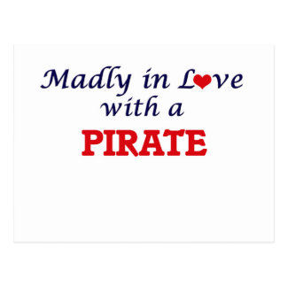 Madly in love with a Pirate Postcard