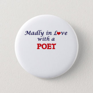 Madly in love with a Poet 2 Inch Round Button