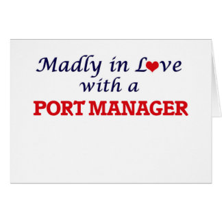 Madly in love with a Port Manager Card