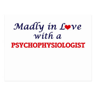 Madly in love with a Psychophysiologist Postcard