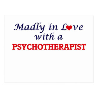 Madly in love with a Psychotherapist Postcard
