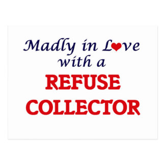 Madly in love with a Refuse Collector Postcard
