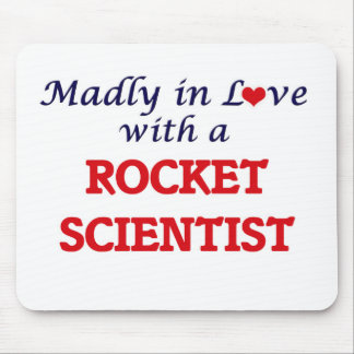 Madly in love with a Rocket Scientist Mouse Pad