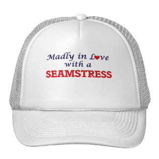 Madly in love with a Seamstress Trucker Hat